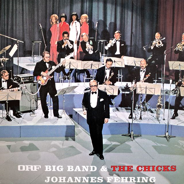ORF BIG BAND & THE CHICKS / JOHANNES FEHRING