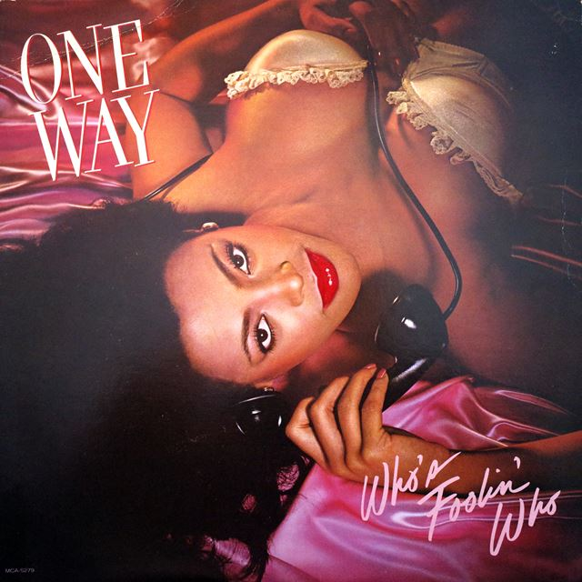 ONE WAY ‎/ WHO'S FOOLIN' WHO