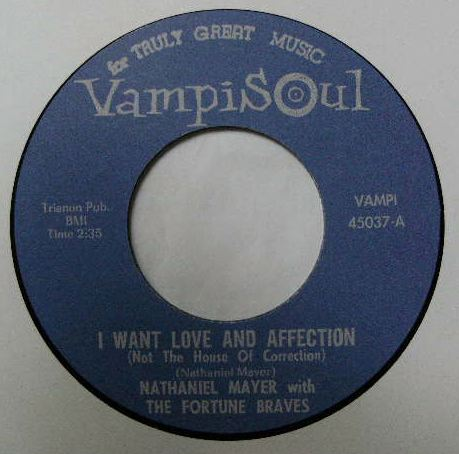 NATHANIEL MAYER / I WANT LOVE AND AFFECTION