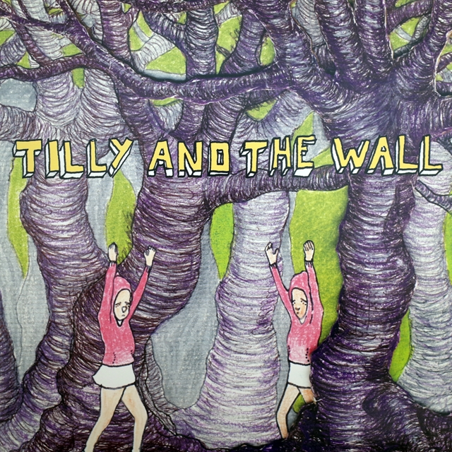 TILLY AND THE WALL ‎/ WILD LIKE CHILDREN