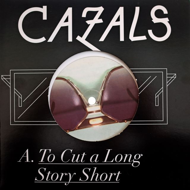 CAZALS / TO CUT A LONG STORY SHORT