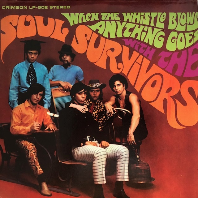 SOUL SURVIVORS / WHEN THE WHISTLE BLOWS ANYTHING GOES