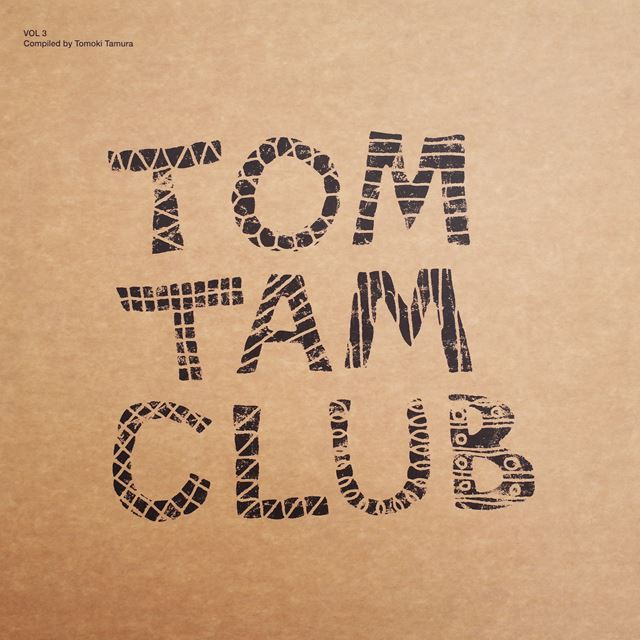 VARIOUS ‎/ TOM TAM CLUB VOL 3