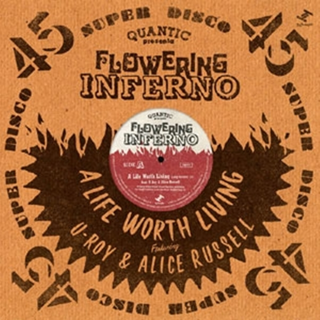 QUANTIC PRESENTA FLOWERING INFERNO / A LIFE WORTH