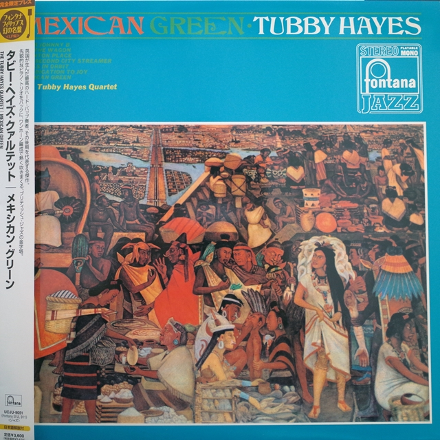 TUBBY HAYES QUARTET ‎/ MEXICAN GREEN