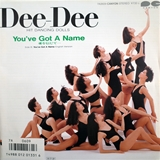 DEE-DEE / YOU'VE GOT A NAME 愛を信じて