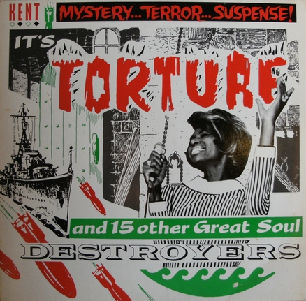 VARIOUS / TORTURE & 15 OTHER GREAT SOUL DESTROYERS