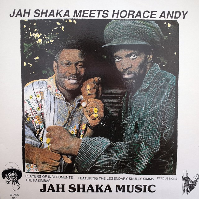 JAH SHAKA MEETS HORACE ANDY ‎/ SAME