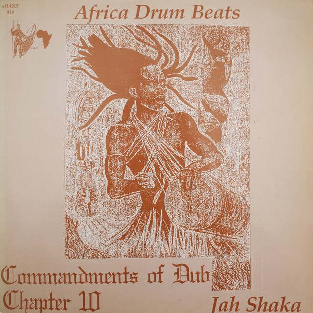 JAH SHAKA ‎/ COMMANDMENTS OF DUB 10 AFRICA DRUM BE