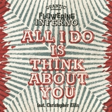 QUANTIC PRESENTA FLOWERING INFERNO / ALL I DO IS THINK ABOUT YOU
