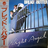 ブレッド & バター (BREAD & BUTTER) / NIGHT ANGEL