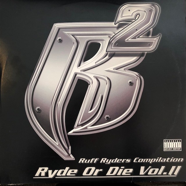 RUFF RYDERS ‎/ RYDE OR DIE VOL. 1