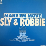 SLY & ROBBIE / MAKE 'EM MOVE / CUPID GIRL