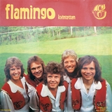FLAMINGOKVINTETTEN ‎/ FLAMINGO 6