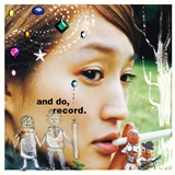 安藤裕子 / AND DO, RECORD.