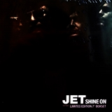 JET / SHINE ON (LIMITED EDITION 7