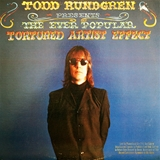 TODD RUNDGREN ‎/ EVER POPULAR TORTURED ARTIST EFFE