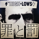 HIGH-LOWS (ハイロウズ) / 罪と罰