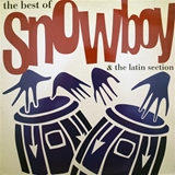 SNOWBOY & LATIN SECTION ‎/ BEST OF SNOWBOY & LATIN