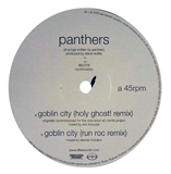 PANTHERS ‎/ GOBLIN CITY