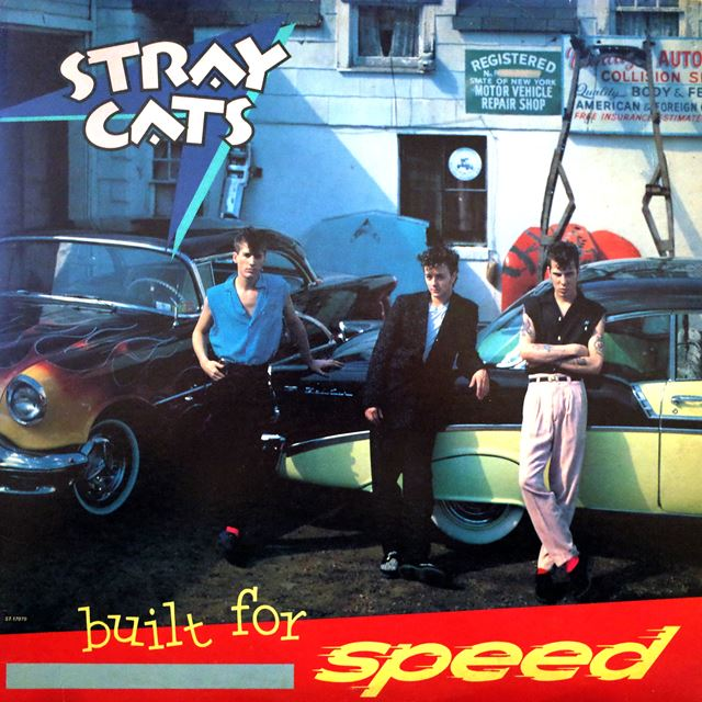 STRAY CATS / BUILT FOR SPEED