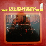 RAMSEY LEWIS TRIO ‎/ IN CROWD