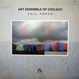 ART ENSEMBLE OF CHICAGO / FULL FORCE