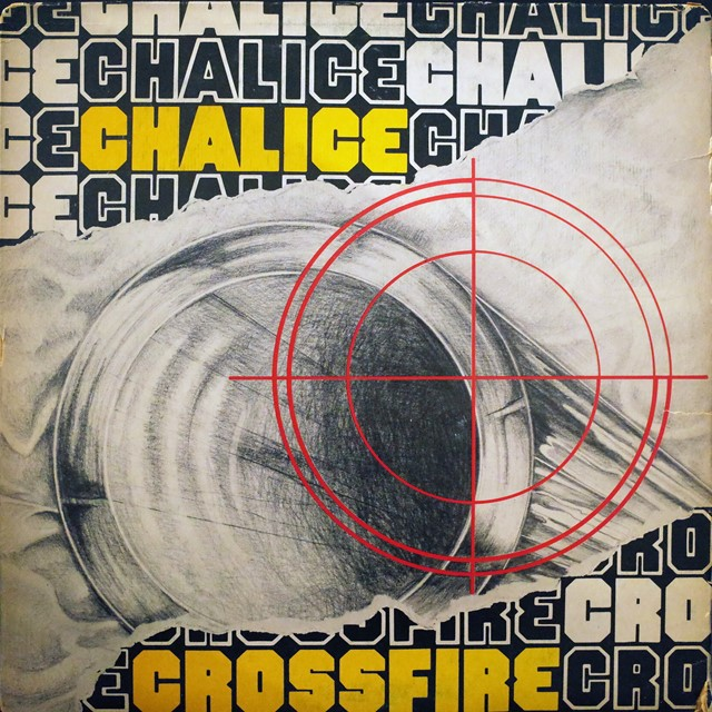 CHALICE / CROSSFIRE