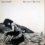 GINO VANNELLI ‎/ BROTHER TO BROTHER