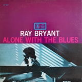 RAY BRYANT ‎/ ALONE WITH THE BLUES