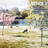 VARIOUS ‎/ LONDON JAZZ CLASSICS 3