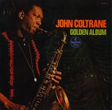 JOHN COLTLANE / GOLDEN ALBUM