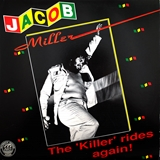 JACOB MILLER ‎/ KILLER RIDES AGAIN!