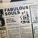 FABULOUS SOULS ‎/ TAKE ME / BY THE TIME I GET TO
