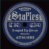 ATSUSHI / STAPLES ~SOUPED UP JIVERS~