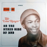 LONE RANGER ‎/ ON THE OTHER SIDE OF DUB