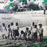 NOAH HOUSE OF DREAD ‎/ HEART