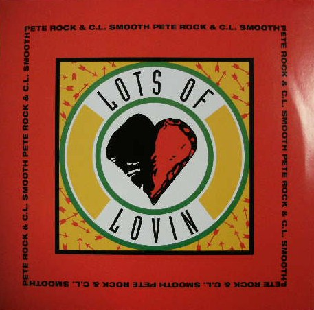 PETE ROCK & C.L.SMOOTH / LOTS OF LOVIN