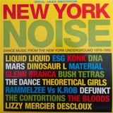 VARIOUS ‎/ NEW YORK NOISE (DANCE MUSIC FROM THE NEW YORK UNDERGROUND 1978-1982)