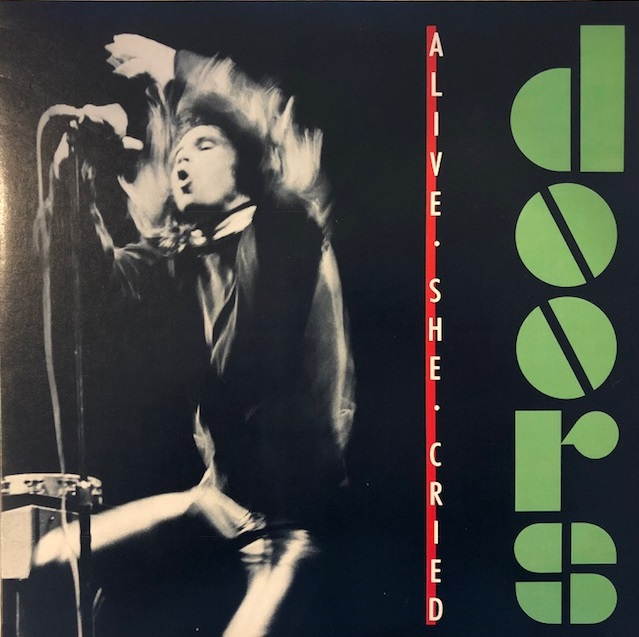 DOORS ‎/ ALIVE SHE CRIED