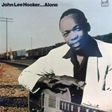 JOHN LEE HOOKER / ALONE