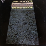 JOHN LEE HOOKER / ENDLESS BOOGIE
