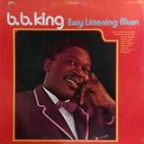B.B. KING ‎/ EASY LISTENING BLUES