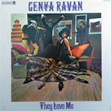 GENYA RAVAN ‎/ THEY LOVE ME