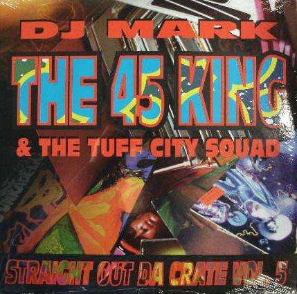 THE 45 KING / STRAIGHT OUT DA CRATE VOL.5