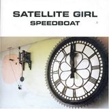 SPEEDBOAT / SATELLITE GIRL