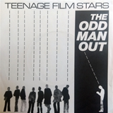 TEENAGE FILMSTARS ‎/ ODD MAN OUT