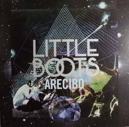 LITTLE BOOTS / ARECIBO