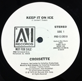 CROISETTE  / KEEP IT ON ICE