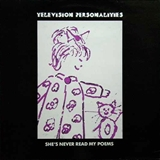 TELEVISION PERSONALITIES ‎/ SHE'S NEVER READ MY POEMS
